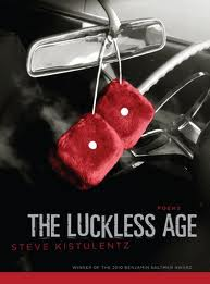 http://www.amazon.com/Luckless-Age-Steve-Kistulentz/dp/1597094943/ref=sr_1_1?ie=UTF8&s=books&qid=1307989340&sr=1-1